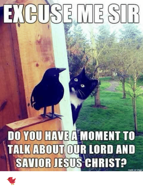 excuse me sir do you have a moment to talk 9949161 ✅ 25 best memes about jesus christ meme jesus christ memes