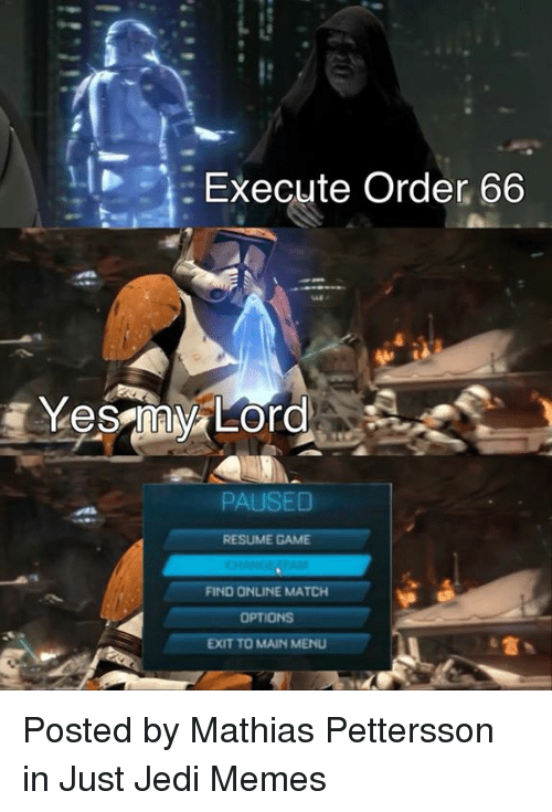 execute order 66 paused resume game find online match