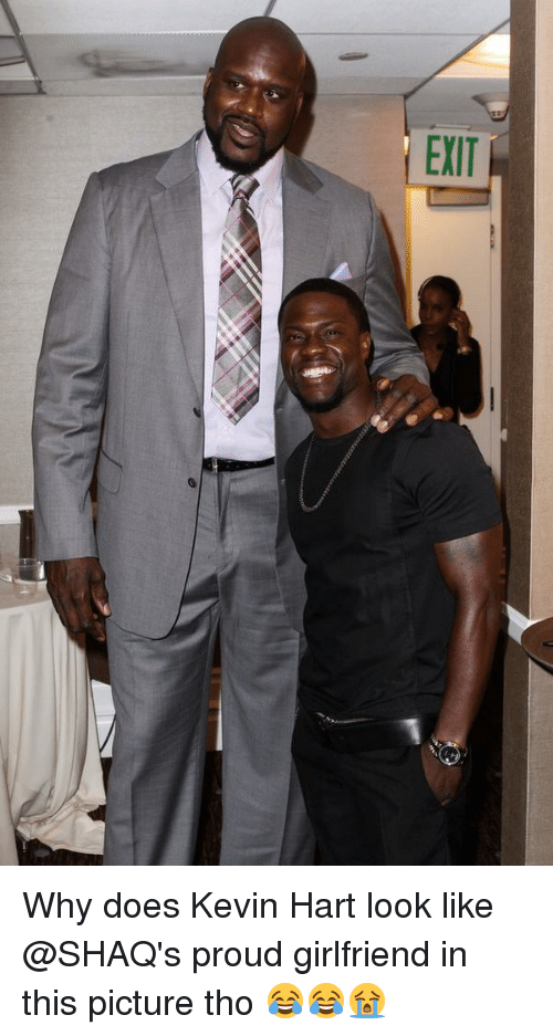 Kevin Hart, Memes, and Shaq: EXIT Why does Kevin Hart look like @SHAQ's proud girlfriend in this picture tho 😂😂😭