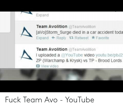 Expand Team Avolition aVoStorm Surge Died in a Car Accident Toda