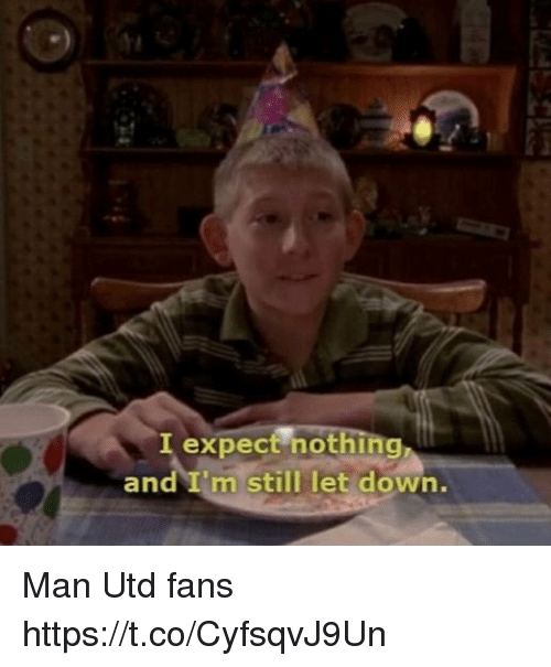 Soccer, Man Utd, and Down: expect hothg  and I'm still let down.  in Man Utd fans https://t.co/CyfsqvJ9Un