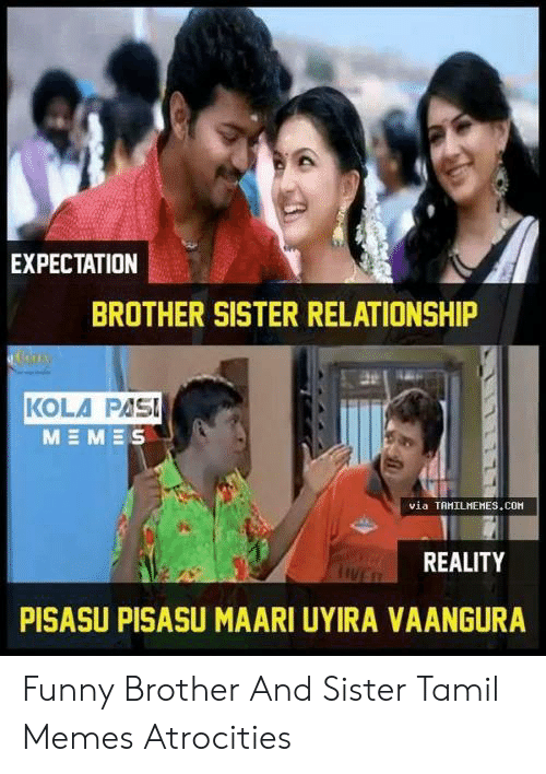 Expectation Brother Sister Relationship Kola Pas Via Tamilhemescom