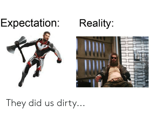 Expectation Reality They Did Us Dirty   Reddit Meme on ME ME