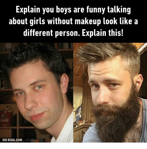 explain you boys are funny talking about girls without makeup look