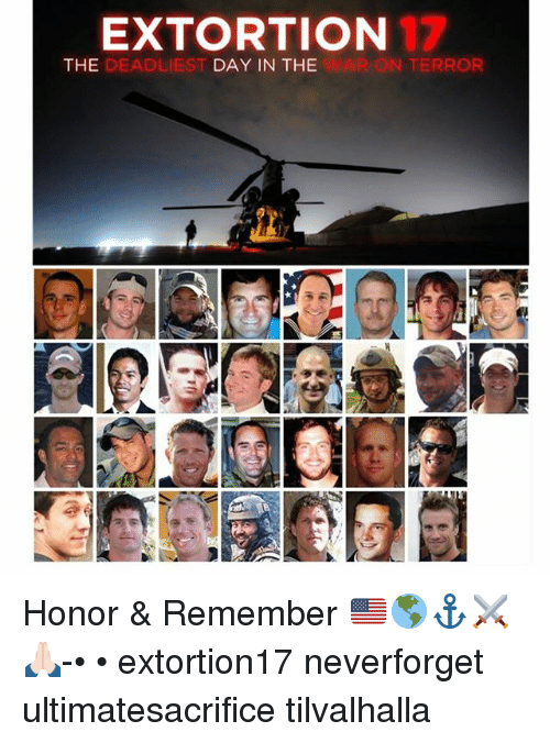 EXTORTION 17 THE DEADLIEST DAY IN THE WAR ON TERROR Honor