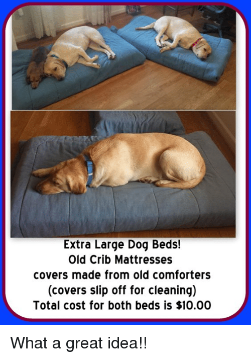 Extra Large Dog Beds! Old Crib Mattresses Covers Made From Old