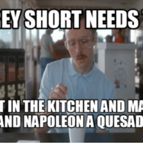 Ey Short Needs In The Kitchen Andma And Napoleona Quesad Kitchen