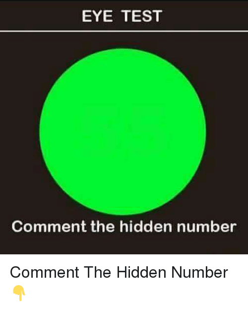 aa02aab72c44 EYE TEST Comment the Hidden Number Comment the Hidden Number ...