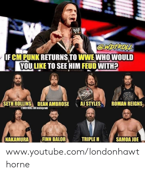 F CM PUNK RETURNS TO WWE WHOWOULD YOU LIKE TO SEE HIM FEUD