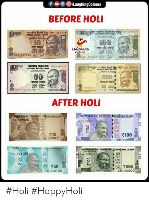 Anaconda, Bank, and Indianpeoplefacebook: f o o G)/LaughingColours  BEFORE HOLI  10  398207715  ESEEVE BANKOIDIA  50  AFTER HOLI  SERVE BANK OF NDUA  9A 362020  210  19 362020  100  00o00000  BANK OF INDUA  7AL 038156  OAA 000000  @l 500  0AA 000000  038156 #Holi #HappyHoli