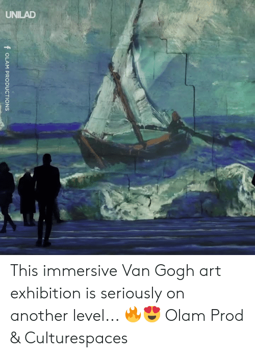 Dank, 🤖, and Art: f OLAM PRODUCTIONS This immersive Van Gogh art exhibition is seriously on another level... 🔥😍  Olam Prod & Culturespaces