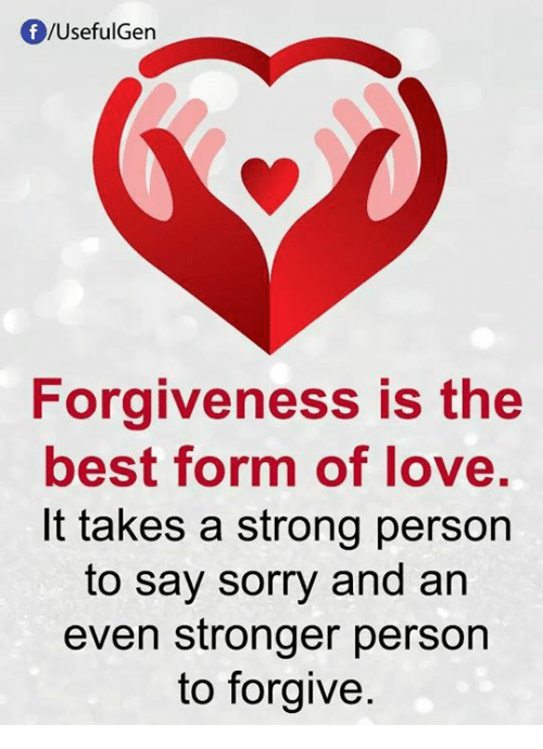 Fusefulgen Forgiveness Is The Best Form Of Love It Takes A Strong
