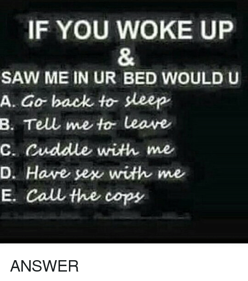 Would you have sex with me