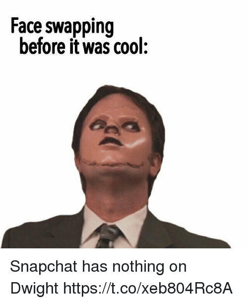 Snapchat, Cool, and Face: Face swapping  before it was cool: Snapchat has nothing on Dwight https://t.co/xeb804Rc8A