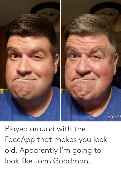 FaceA Played Around With the FaceApp That Makes You Look Old