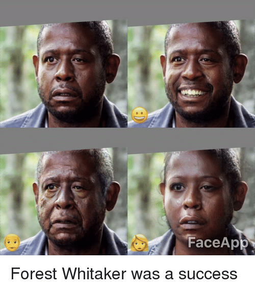 Forest Whitaker, Funny, and Success: FaceApp