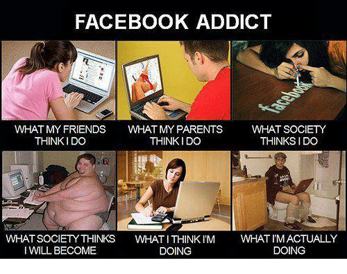 facebook addict what my friends what my parents what society 5877518 25 best facebook addict memes facebook addiction memes
