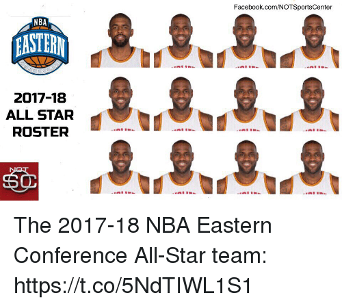 All Star, Facebook, and Nba: Facebook.com/NOTSportsCenter  NBA  2017-18  ALL STAR  ROSTER  60 The 2017-18 NBA Eastern Conference All-Star team: https://t.co/5NdTIWL1S1