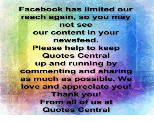 Facebook Has Limited Our Reach Again So You May Not See Our Content