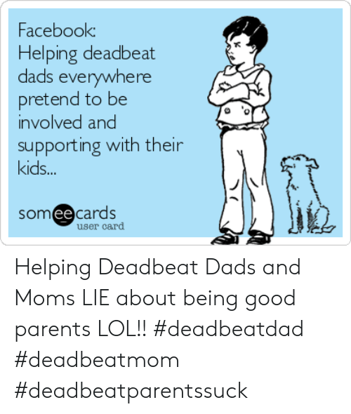 Facebook Helping Deadbeat Dads Everywhere Pretend to Be