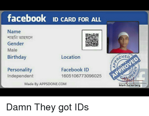 Facebook ID CARD FOR ALL Name Gender Male Birthday Location