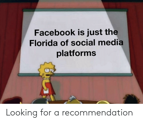 Facebook, Reddit, and Social Media: Facebook is just the  Florida of social media  platforms Looking for a recommendation
