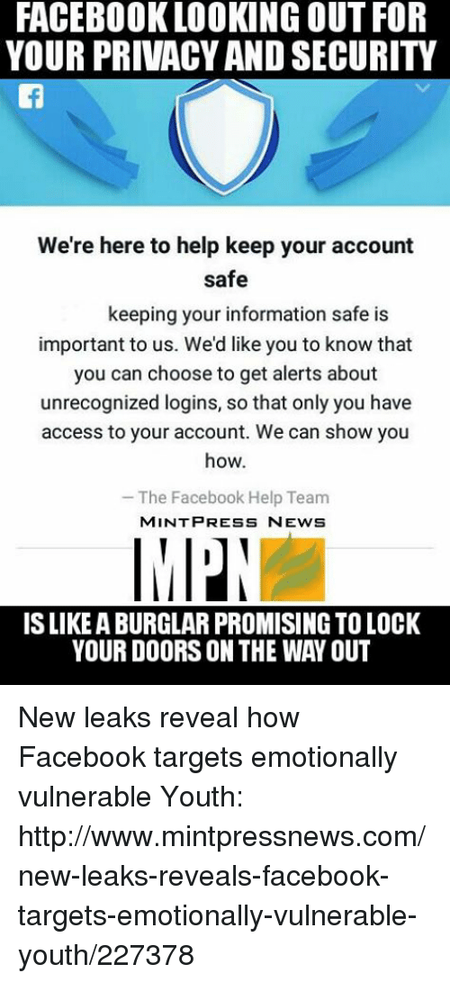 FACEBOOK LOOKING OUT FOR YOUR PRIVACY AND SECURITY We're