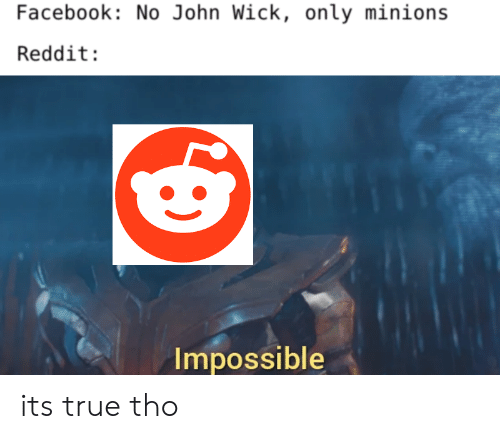 Facebook No John Wick Only Minions Reddit Impossible Its True Tho
