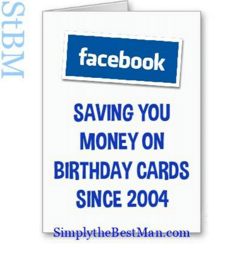 Facebook Saving You Money On Birthday Cards Since 2004 Simply The