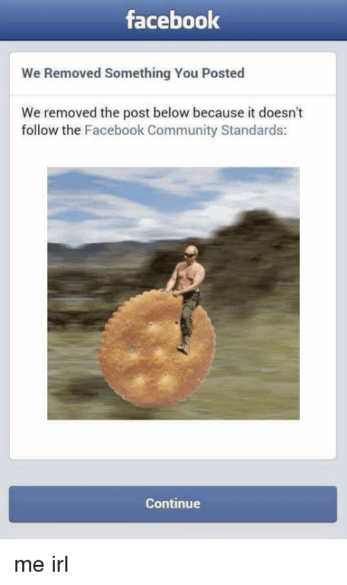Facebook We Removed Something You Posted We Removed the Post