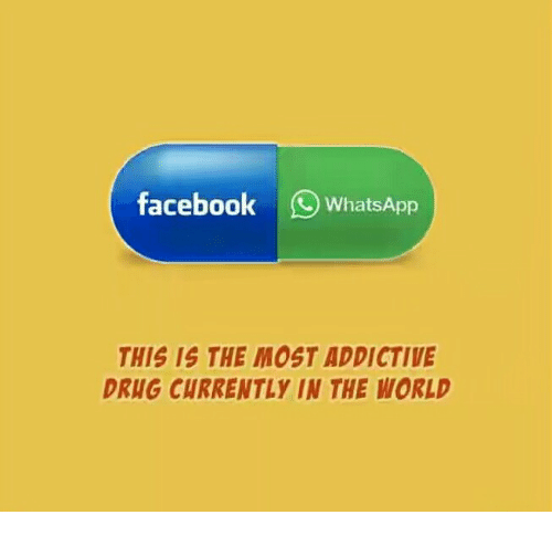Facebook WhatsApp THIS IS THE MOST ADDICTIVE DRUG CURRENTLY