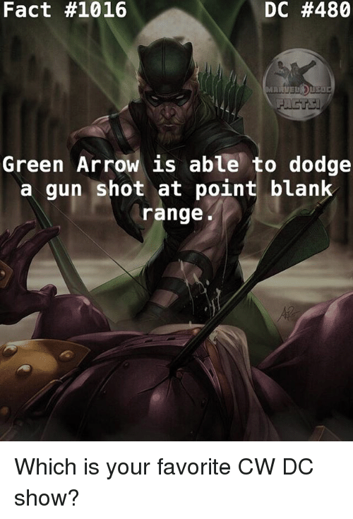 fact 1016 dc 480 green arrow is able to dodge a gun shot at point