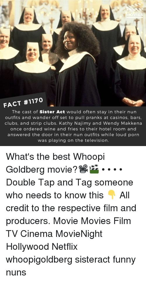 Fact 1170 The Cast Of Sister Act Would Often Stay In Their Nun