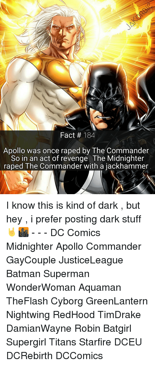 Fact 184 Apollo Was Once Raped by the Commander So in an Act