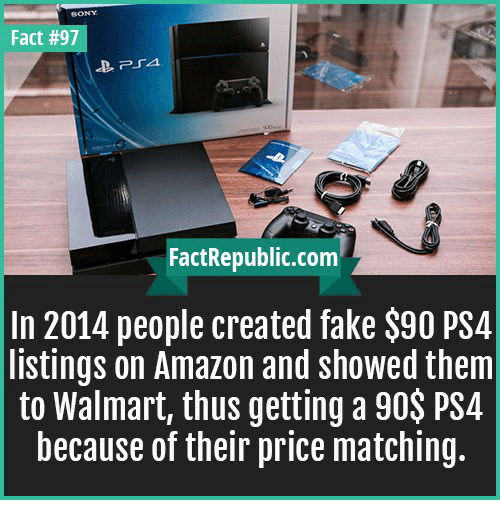 Fact #97 FactRepubliccom in 2014 People Created Fake $90 PS4