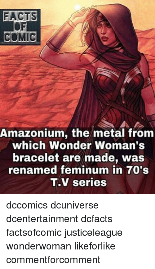 Memes Wonder Woman And Metal FACTS A COMIC Amazonium The From