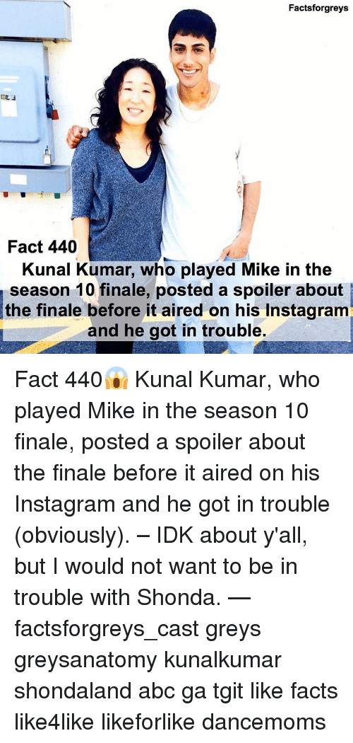 Facts Forgreys Fact 440 Kunal Kumar Who Played Mike in the Season 10 ...