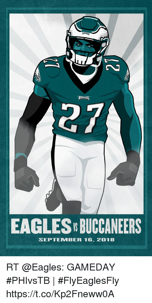 Philadelphia Eagles, Memes, and September 16: FAGLES  27  EAGLES BUCCANEERS  SEPTEMBER 16. 2018 RT @Eagles: GAMEDAY  #PHIvsTB | #FlyEaglesFly https://t.co/Kp2Fneww0A