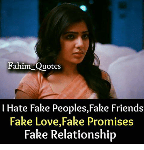 Love Is Fake Quotes: Search Friend Fake Memes On Me.me