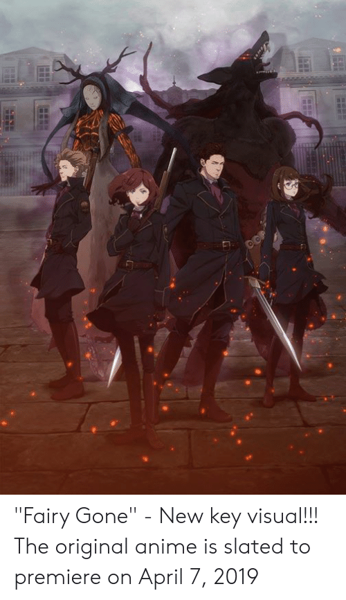 """Anime, Memes, and April: """"Fairy Gone"""" - New key visual!!! The original anime is slated to premiere on April 7, 2019"""