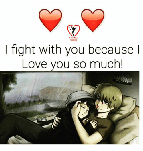 Fairy Tale Ending I Fight With You Because Love You So Much Meme