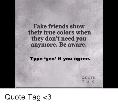 Fake Friends Show Their True Colors When They Dont Need You Anymore
