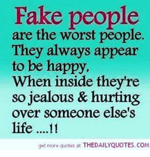 Fake People Are the Worst People They Always Appear to Be Happy