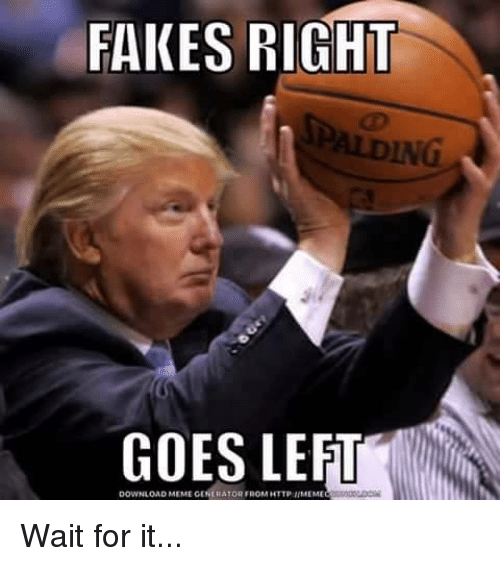 fakes right goes le download meme generator from http meme 6824325 fakes right goes le download meme generator from wait for it