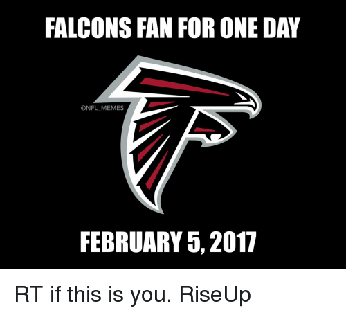falcons fan for one day nfl memes february 5 2017 13581159 ✅ 25 best memes about falcons fan falcons fan memes