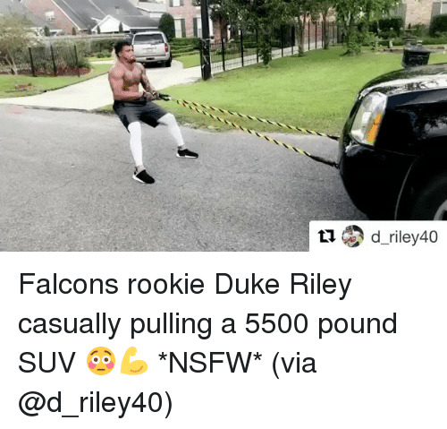 Nsfw, Sports, and Duke: Falcons rookie Duke Riley casually pulling a 5500 pound SUV 😳💪 *NSFW* (via @d_riley40)