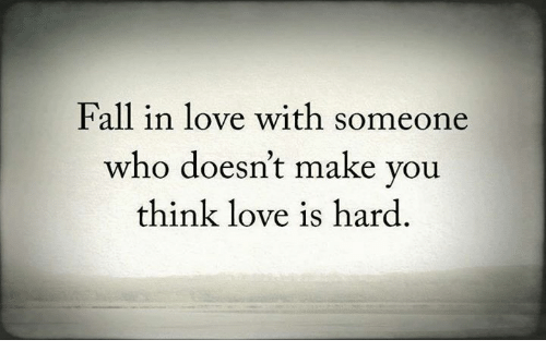 Fall In Love With Someone Who Doesnt Make You Think Love -8289