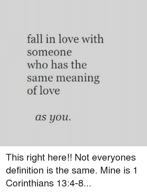 Fall in Love With Someone Who Has the Same Meaning of Love