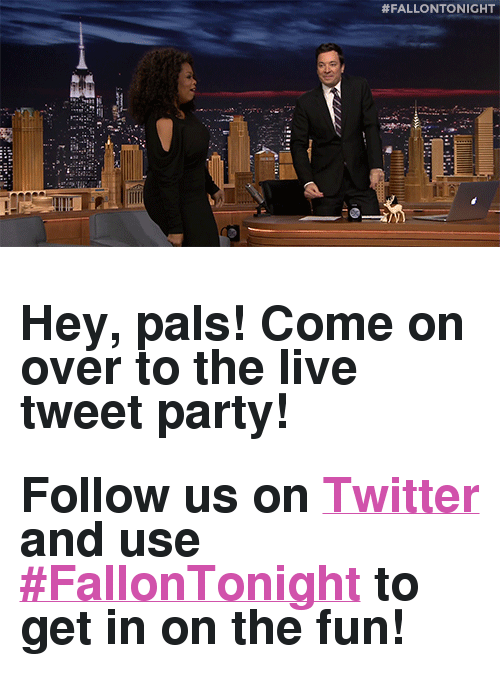 "Party, Target, and Twitter: <h2>Hey, pals! Come on over to the live tweet party!</h2><h2>Follow us on <a href=""http://t.umblr.com/redirect?z=http%3A%2F%2FTwitter.com%2Ffallontonight&amp;t=OWRhYjM0YTdmNGI1YzlmNDYwMjU5YTdkZDhlNjQ2MTc2NjA2NjFlMyxPbmlnTkpKQg%3D%3D"" target=""_blank""><b>Twitter</b></a> and use <b><a href=""https://twitter.com/hashtag/fallontonight?f=tweets&amp;vertical=default&amp;src=hash"" target=""_blank"">#FallonTonight</a> </b>to get in on the fun!</h2>"