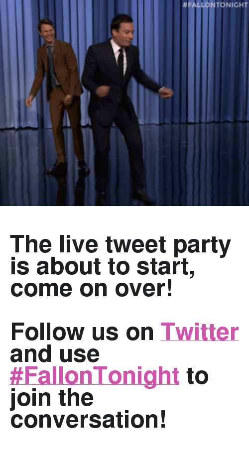 "Party, Target, and Twitter: <h2>The live tweet party is about to start, come on over!<br/><br/>Follow us on <b><a href=""http://t.umblr.com/redirect?z=http%3A%2F%2FTwitter.com%2Ffallontonight&amp;t=ODEzMDE4NTQ2OGU3YzdiMGQxY2MwNWNlNjczOWQ3NWE1ZWEzYjU5MyxzTDlzUXZrdw%3D%3D"" target=""_blank"">Twitter</a></b> and use <b><a href=""https://twitter.com/search?f=tweets&amp;vertical=default&amp;q=%23FallonTonight&amp;src=typd"" target=""_blank"">#FallonTonight</a></b> to join the conversation!</h2>"
